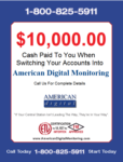 Cash Paid to You When You Switch Accounts to American Digital Monitoring