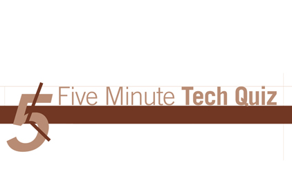 5 Minute Tech Quiz