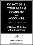 Legacy Security Consulting: Do Not Sell Your Alarm Company or Accounts Until You Talk To Us!